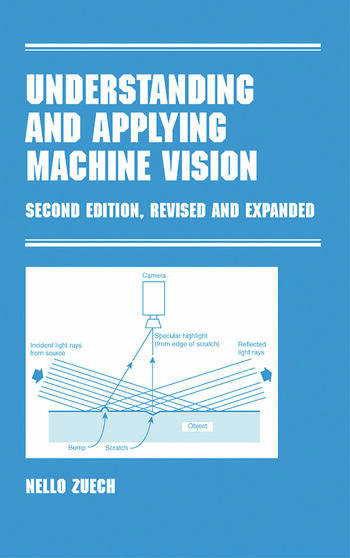 Understanding and Applying Machine Vision, Revised and Expanded book cover