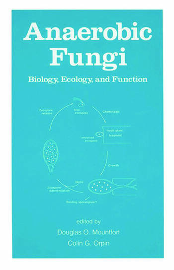 Anaerobic Fungi Biology: Ecology, and Function book cover
