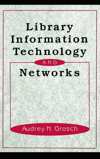 Library Information Technology and Networks book cover