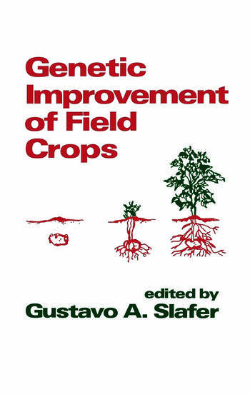 Genetic Improvement of Field Crops book cover