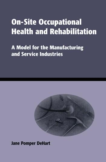 On-Site Occupational Health and Rehabilitation A Model for the Manufacturing and Service Industries book cover
