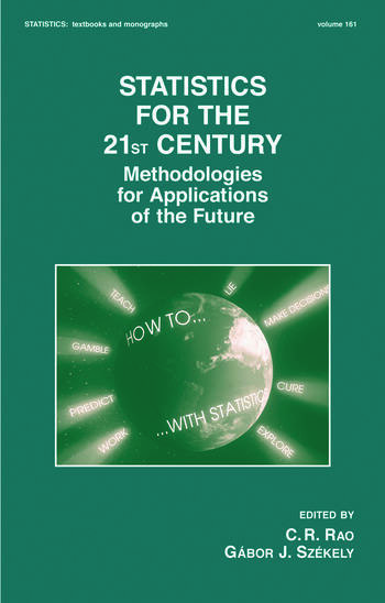Statistics for the 21st Century Methodologies for Applications of the Future book cover