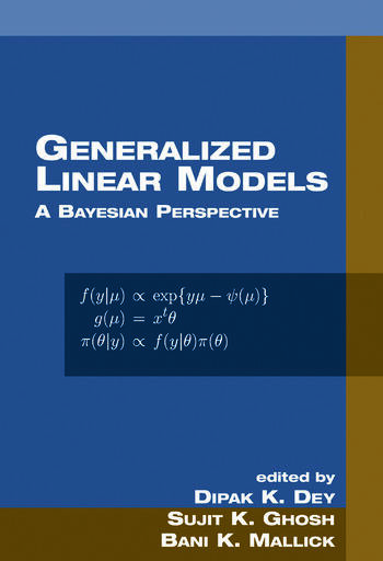 Generalized Linear Models A Bayesian Perspective book cover