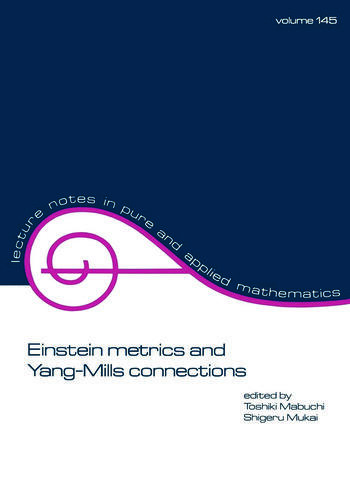 Einstein Metrics and Yang-Mills Connections book cover