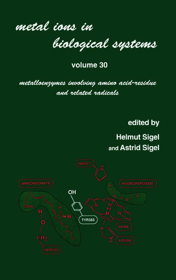 Metal Ions in Biological Systems Volume 30: Metalloenzymes Involving Amino Acid-residue and Related Radicals book cover
