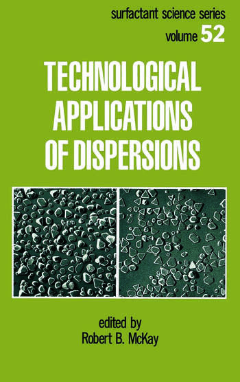 Technological Applications of Dispersions book cover