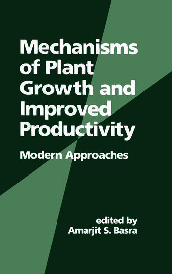 Mechanisms of Plant Growth and Improved Productivity Modern Approaches book cover