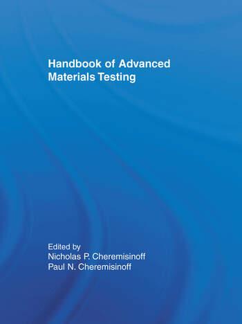 Handbook of Advanced Materials Testing book cover