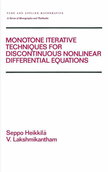 Monotone Iterative Techniques for Discontinuous Nonlinear Differential Equations book cover