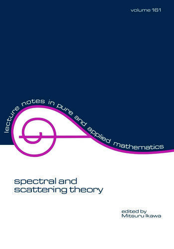 Spectral and Scattering Theory book cover