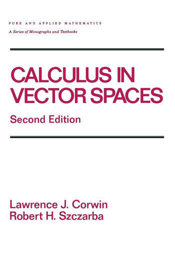 Calculus in Vector Spaces, Second Edition, Revised Expanded book cover