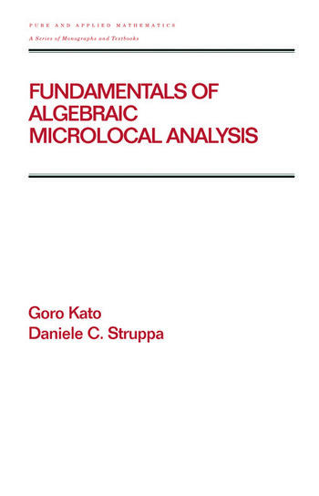 Fundamentals of Algebraic Microlocal Analysis book cover