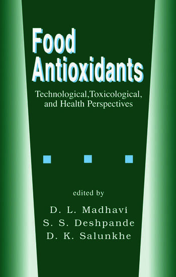 Food Antioxidants Technological: Toxicological and Health Perspectives book cover