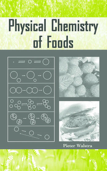 Physical Chemistry of Foods book cover
