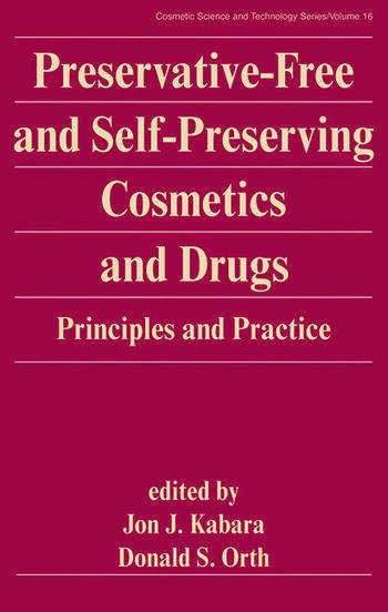 Preservative-Free and Self-Preserving Cosmetics and Drugs Principles and Practices book cover