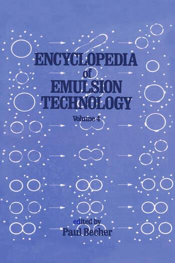 Encyclopedia of Emulsion Technology Volume 4 book cover