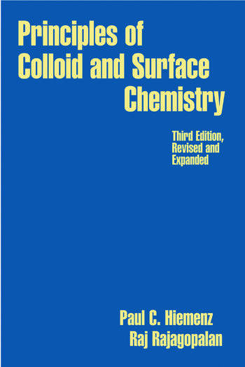Principles of Colloid and Surface Chemistry, Revised and Expanded book cover