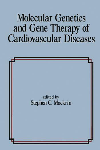 Molecular Genetics & Gene Therapy of Cardiovascular Diseases book cover