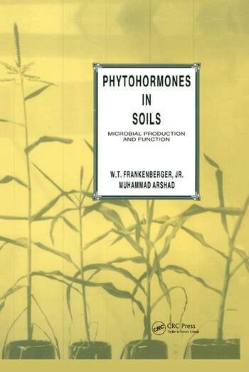 Phytohormones in Soils Microbial Production & Function book cover