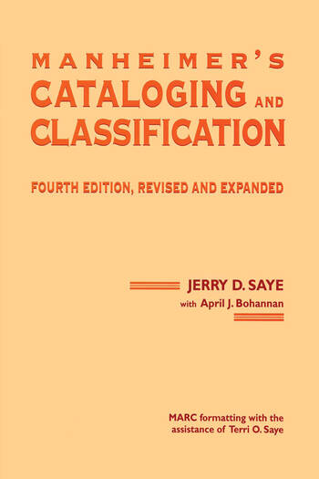 Manheimer's Cataloging and Classification, Revised and Expanded book cover