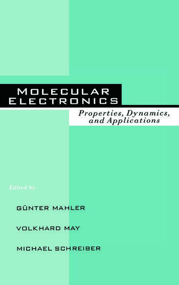 Molecular Electronics Properties: Dynamics, and Applications book cover