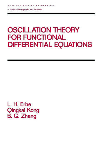 Oscillation Theory for Functional Differential Equations book cover