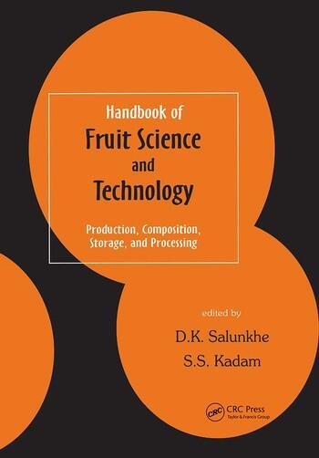 Handbook of Fruit Science and Technology Production, Composition, Storage, and Processing book cover