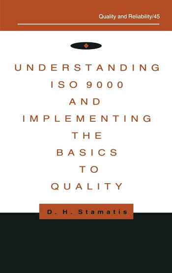 Understanding ISO 9000 and Implementing the Basics to Quality book cover