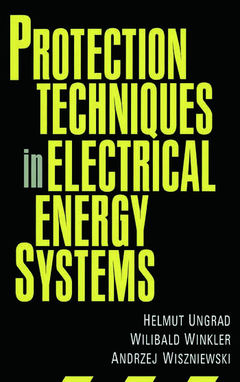 Protection Techniques in Electrical Energy Systems book cover