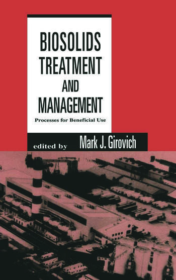 Biosolids Treatment and Management Processes for Beneficial Use book cover