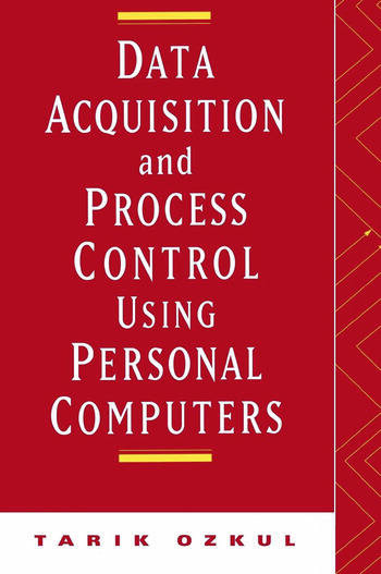 Data Acquisition and Process Control Using Personal Computers book cover