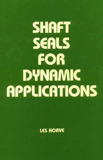 Shaft Seals for Dynamic Applications book cover