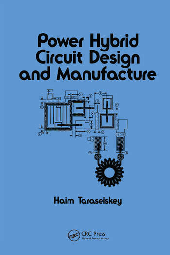 Power Hybrid Circuit Design & Manufacture book cover