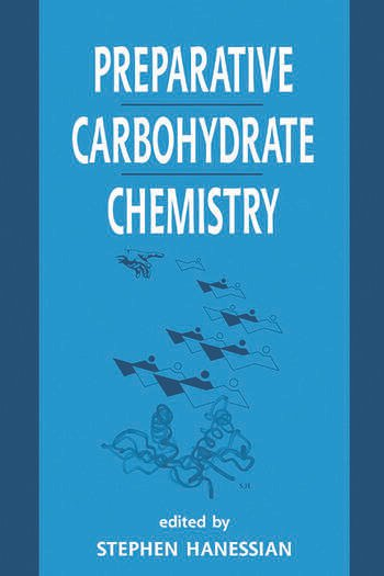 Preparative Carbohydrate Chemistry book cover