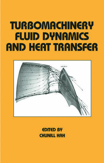 Turbomachinery Fluid Dynamics and Heat Transfer book cover