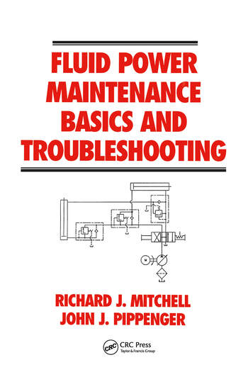 Fluid Power Maintenance Basics and Troubleshooting book cover