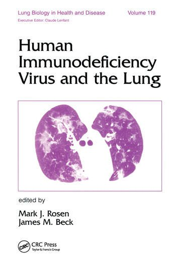 Human Immunodeficiency Virus and the Lung book cover