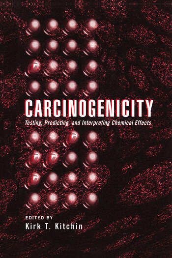 Carcinogenicity Testing: Predicting, and Interpreting Chemical Effects book cover