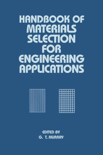 Handbook of Materials Selection for Engineering Applications book cover