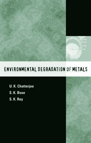 Environmental Degradation of Metals Corrosion Technology Series/14 book cover