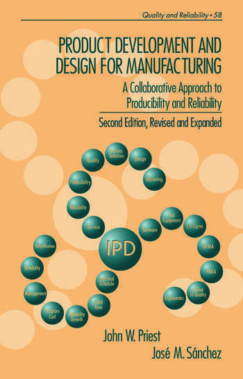 Product Development and Design for Manufacturing A Collaborative Approach to Producibility and Reliability, Second Edition, book cover