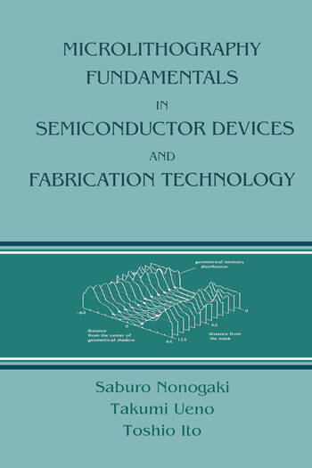 Microlithography Fundamentals in Semiconductor Devices and Fabrication Technology book cover