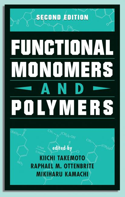 Functional Monomers and Polymers, Second Edition book cover