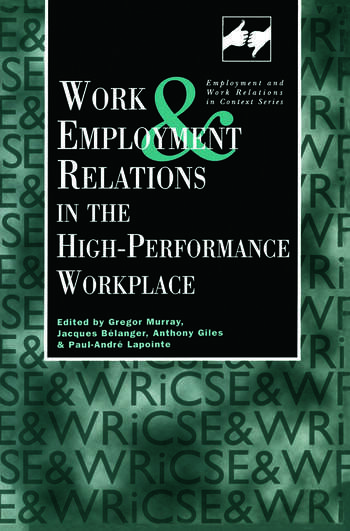 Work and Employment in the High Performance Workplace book cover