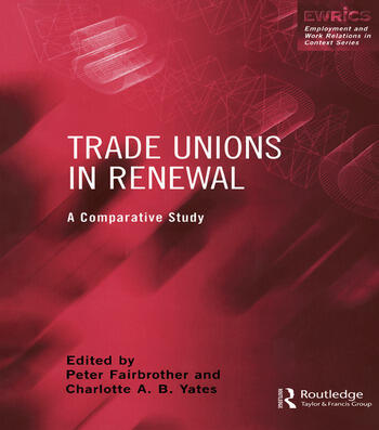 Trade Unions in Renewal A Comparative Study book cover