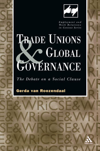 Trade Unions and Global Governance The Debate on a Social Clause book cover