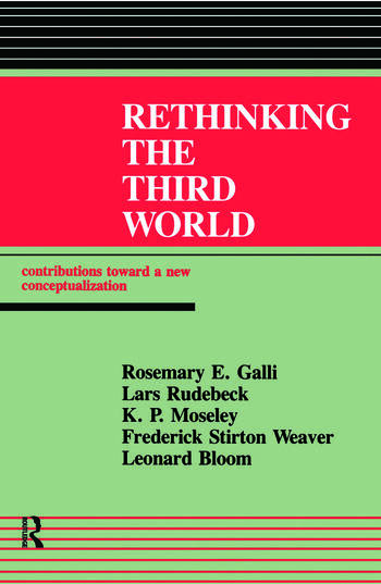 Rethinking The Third World Contributions Towards A New Conceptualization book cover