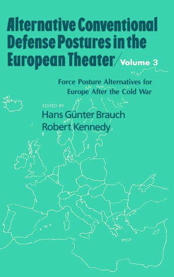 Alternative Conventional Defense Postures In The European Theater Military Alternatives for Europe after the Cold War book cover