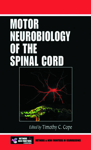 Motor Neurobiology of the Spinal Cord book cover