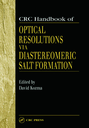 CRC Handbook of Optical Resolutions via Diastereomeric Salt Formation book cover